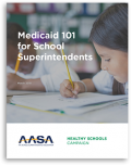 cover of Medicaid 101 for School Superintendents