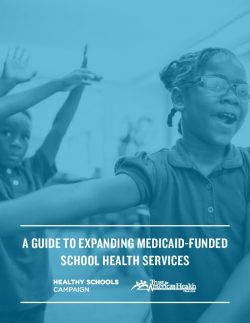 A Guide to Expanding Medicaid-Funded School Health Services
