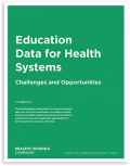 Education Data for Health Systems Report