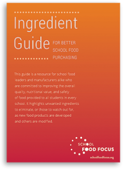 Ingredient Guide for Better School Food Purchasing Cover